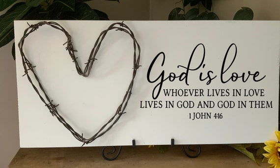 God is love, Bible Verse Sign, Scripture Verse Sign, wedding anniversary gift, barbed wire art, Western Decor, Rustic Decor