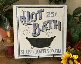 Bathroom Sign/ Old Fashioned Western Bath/ Hot Bath 25 cents/ Soap and Towels Extra/ Rustic Home Decor/ Farmhouse Decor