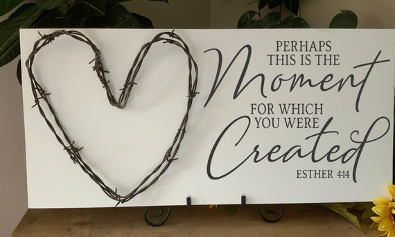 Perhaps this is the moment for which you were created, barbed wire art, Bible Verse Sign, Scripture Verse Sign, Western Decor, Rustic Decor