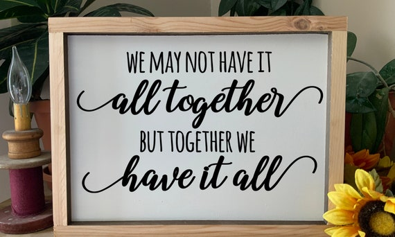 We May Not Have It All Together, Family Home Sign, Rustic Western Framed Sign,Country Decor, Farmhouse Sign