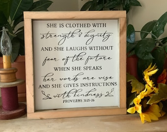 She is Clothed With Strength and Dignity/ Proverbs 31:25-26/ Bible Verse Sign/ Scripture Verse Sign/ Mothers Day Gift/ Gift For Mom