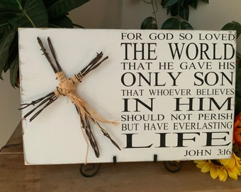 Scripture verse sign, Christian Home Decor, John 3:16, Bible Verse Sign, For God So Loved the World, Western Home Decoe, barbed wire