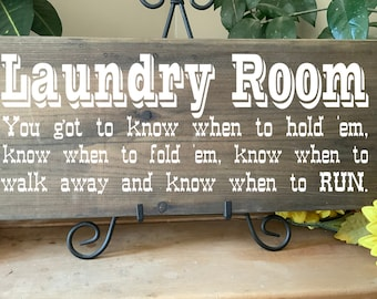 Laundry Room Sign, Western Music Quote, You Gotta Know When To Fold em, Rustic Western Cowboy Laundry Room Decor