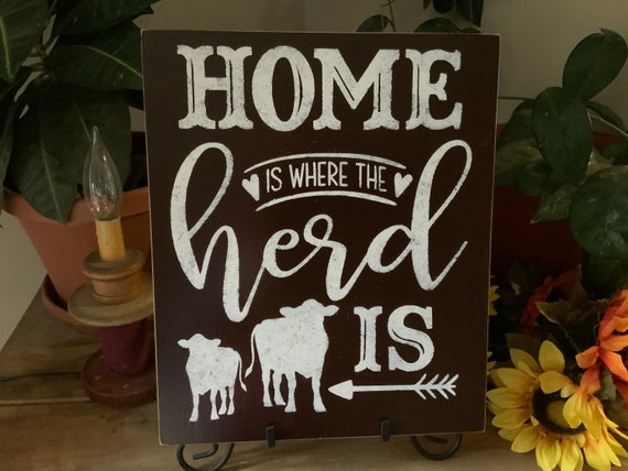 Home Is Where The Hers Is/ Country Farmhouse Sign/ Cow Decor/ Cowboy Sign/ Ranch Decor/ Living Room Decor/ Housewarming Gift