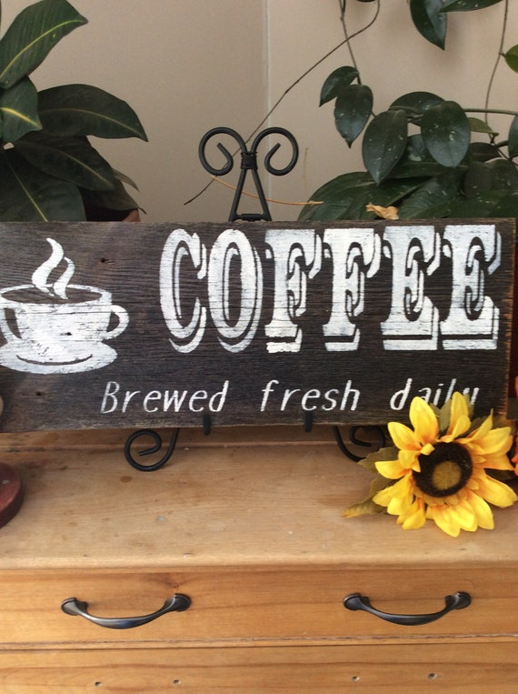 Kitchen Sign/ Rustic Kitchen Sign/  Coffee Sign/ Brewed Fresh Daily/ Farmhouse Kitchen/  Western Home Decor/  Barnwood Sign