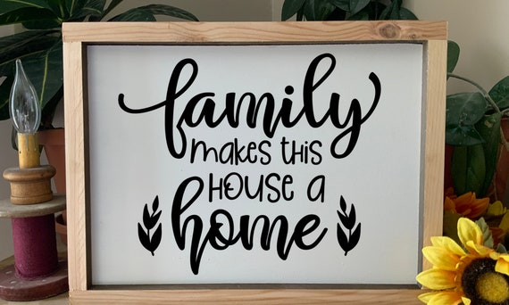 Family Makes This House A Home, Family Sign, Housewarming Gift, Farmhouse Sign, Rustic Western Wall Art
