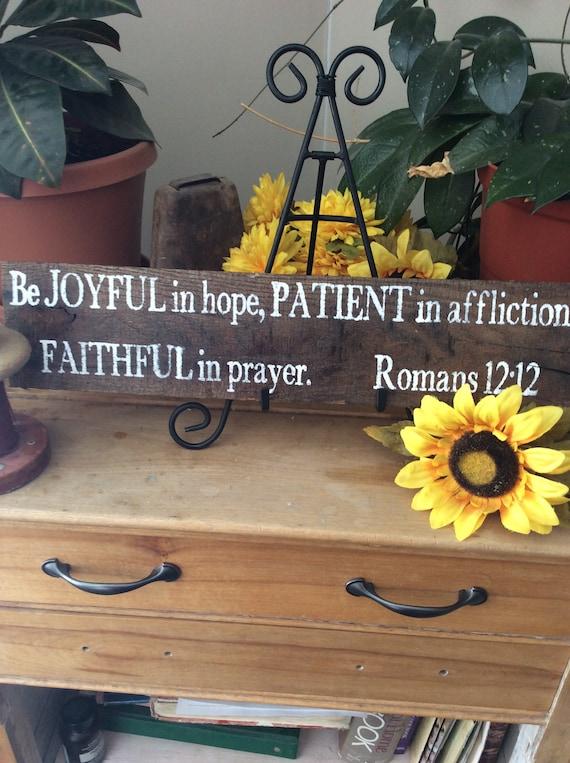 Bible Verse Sign, Scripture Verse Sign, Joyful, Patient, Faithful, Wester Decor, Barnwood Sign, Christian Home Decor, Rustic Home Decor