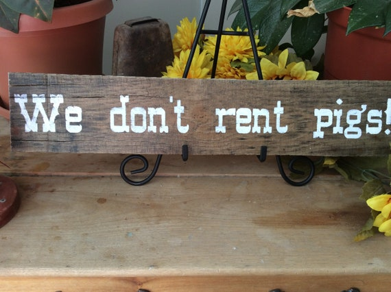 Lonesome Dove Sign, We Don't Rent Pigs, Hat Creek Cattle Company, Western Decor, Rustic Sign, Cowboy Movie Quote, Western Movie Quote