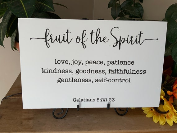 Fruit of the Spirit/ Galatians 5:22/ Bible Verse Sign/ Scripture Sign/ Living Room Sign/ Christian Home Decor/ Gift for Mom/ Housewarming