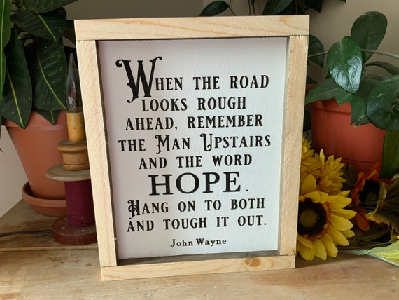 When the road looks rough ahead/ Western Decor/ Cowboy Sign/ Country Living Room/ Man Cave Sign/ Fathers Day Gift