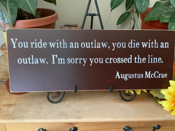 Nothing Better Than Riding a Fine Horse in New Territory Augustus McCrae Rustic Sign WesternDecor Cowboy sign Lonesome Dove Quote