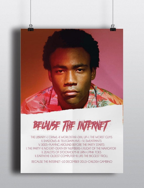 Childish Gambino Because The Internet Poster Because The Etsy