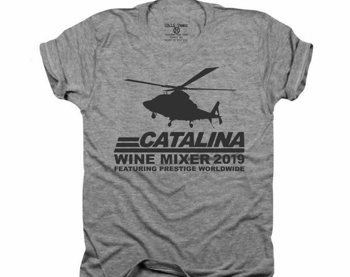 Catalina Wine Mixer, Prestige Worldwide, Will Ferrell, John C Reilly, step brothers, wine, gift for her, graphic tee, gift for him,