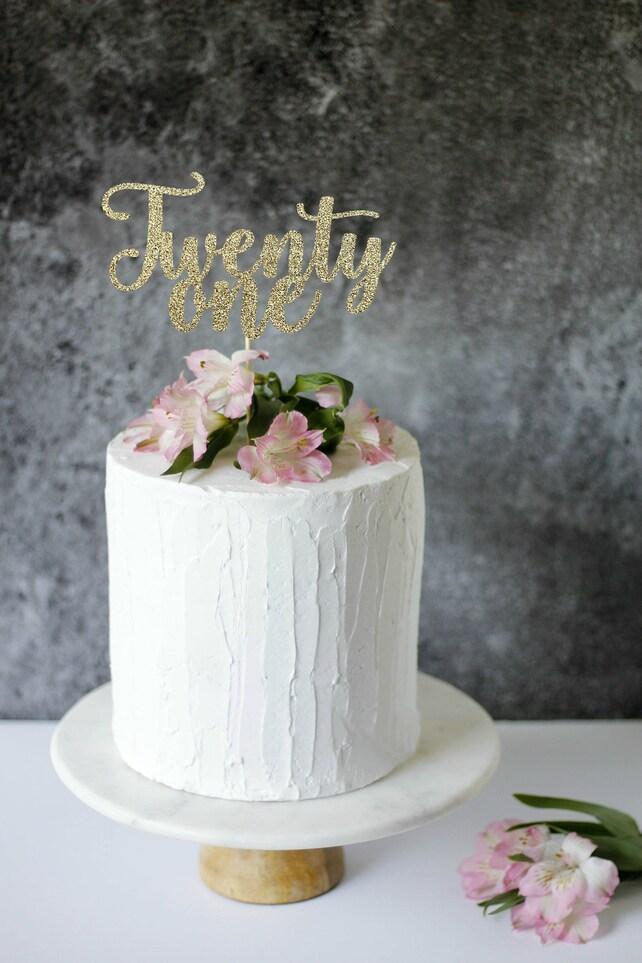 Twenty One Cake Topper Finally 21 Legal21st Birthday Happy 21st