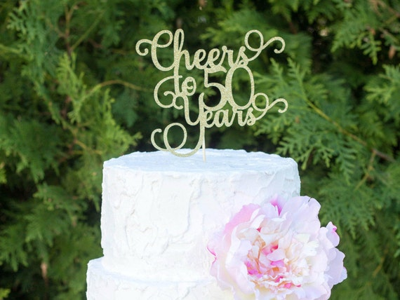 Cheers To 50 Years 50th Birthday Cake Topper Dirty