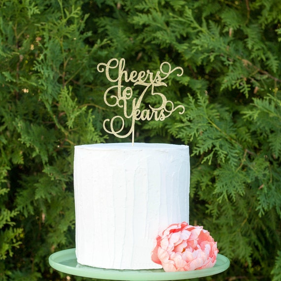 Cheers To 75 Years 75th Birthday Cake Topper Happy Anniversary