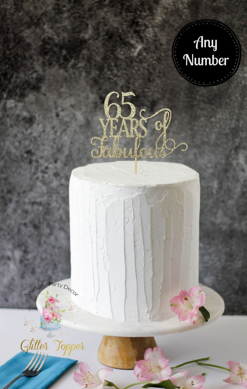 65 Years Of Fabulous 65th Birthday Cake Topper