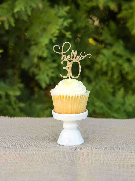 Hello 30 Cupcake Topper Happy Birthday Thirty