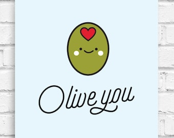 Olive You Wall Art, Digital Illustration, Vegan, Plant-Based, Fruit, Expression, Healthy, Cute, Funny, Love, Pun, Gift, Valentine's Day