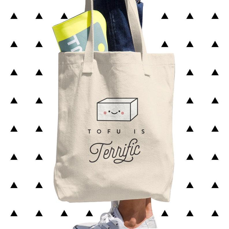 Gift Vegan Vegetarian Cute Vegetables Healthy Funny Tofu is Terrific Tote Bag Foodie Kawaii Plant Based Love