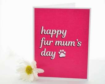 """Mother's Day Card, """"Happy Fur Mum's Day"""", Happy Mother's Day, Cat Mom, Dog Mom, Cat Lover, Animal Lover"""