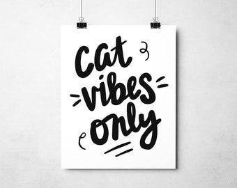 "Cute Cat Print, ""Cats Vibes Only"", Cat Lover Gift, Cat Wall Art, Cat Art Canada"