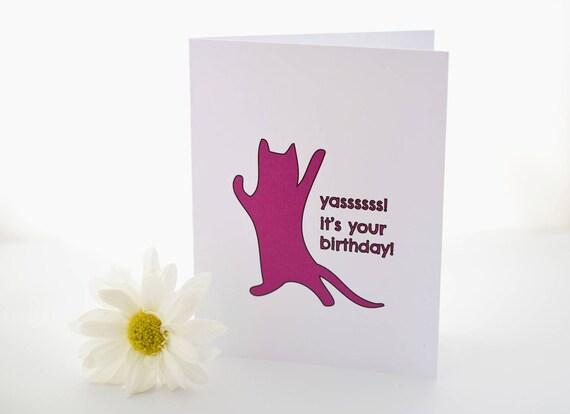 Kat Verjaardag Kaart Yasss Het Is Je Verjaardag Etsy