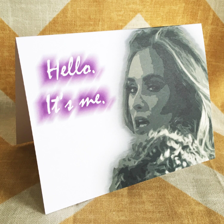 Adele Greeting Card Hello It's Me Fun Song Lyrics