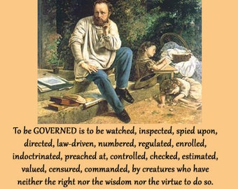 Proudhon Poster - To be governed is to be watched