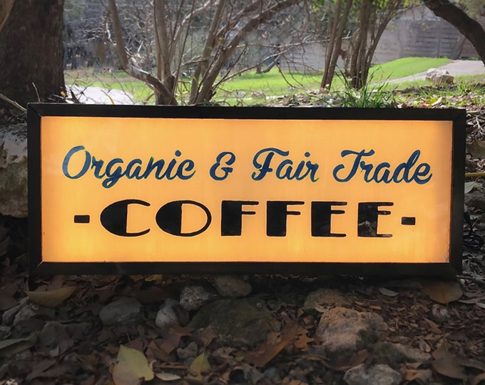 Coffee Sign, Coffee Bar Sign, Coffee Shop Sign, Double Sided, Organic and Fair Trade Coffee Sign, Coffee Shop Decor, LED Coffee Sign, Coffee