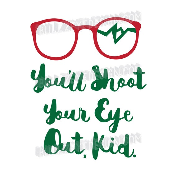 A Christmas Story Logo Vector.A Christmas Story Christmas Story Eps Christmas Vector You Ll Shoot Your Eye Out Christmas Svg Funny Christmas Broken Glasses Ralphie