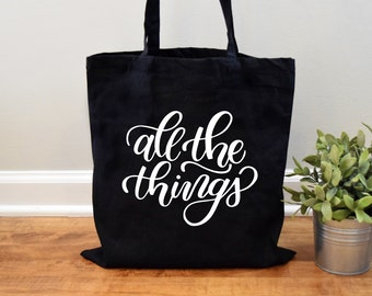 Tote Bag, All the Things Tote, Diaper Bag, Canvas bag, Canvas Tote, Funny Tote Bag, Grocery Bag, Funny Shopping Bag, All the Things, Shopper