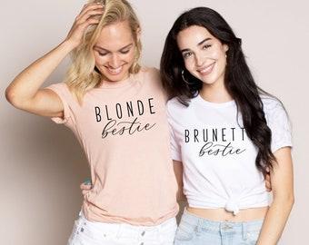 a0ec6fd0 Blonde Bestie, Brunette Bestie, Best Friend Shirts, Best Friend Shirt Set,  Best Friend Gift, Matching Shirts, Blonde Boujee, Brunette Tee