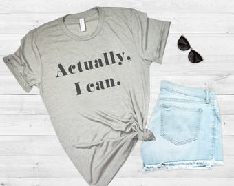 33eb93c81 Actually I can, Feminist Shirt, Women Empowerment, Babes Support Babes, She  Believed Shirt, Girls Compete, Women Empower, Rose Gold Rebel