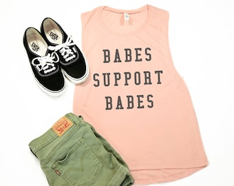 c19af0f6 Babes Support Babes, Muscle Tee, Muscle Tank, Workout Shirt, Tee Shirt,  Gift for Her, Work Out Tank, Workout Tee, T-shirt, Feminist. RoseGoldRebel