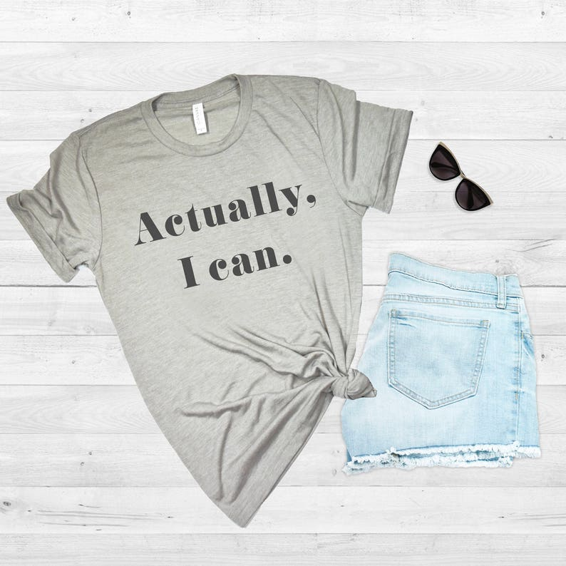 594438904 Actually I can Feminist Shirt Women Empowerment Babes | Etsy