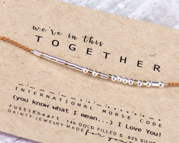 TOGETHER Morse Code Bracelet Best Friend Gifts Quarentine Gifts we're in this together i love you Morse Code Bracelet Bracelet Best Friend