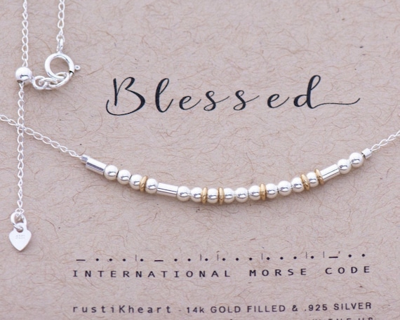 Silver Morse Code Necklace Blessed Necklace Blessed in Morse Code Sterling Silver and Gold Filled Accents