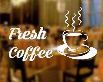 Fresh Coffee Shop Sticker Window Lettering Sign Art Served Here Takeaway Design