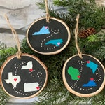 State to State Wood Slice Ornament - Best Friends Ornament - Siblings Ornament - Long Distance Gift
