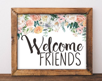 Welcome Friends, printable, welcome sign, welcome sign wedding, entryway decor, entryway sign, entryway wall decor, foyer decor, welcome