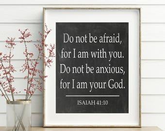 Farmhouse Printables, Isaiah 41, bible verse, printable scriptures, scripture printables, bible verse wall art, positive inspiration