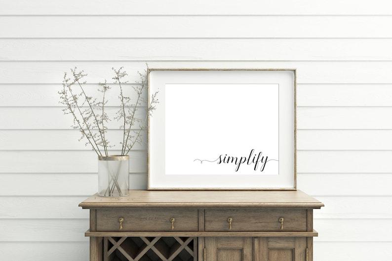 Simplify Simplify Sign Printable Art Printable Quotes Printable Wall Art Printable Art Prints Printable Artwork Prints Art Prints
