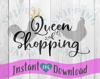Shopping Queen Svg Etsy