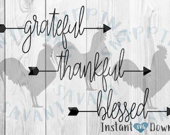 Grateful Thankful Blessed arrows arrow Farm Farmhouse Farm House SVG Design File, Cut File Silhouette and Cricut