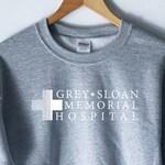 Grey Sloan Memorial Hospital T-Shirt - Grey's Anatomy T-Shirt Sweatshirt - Meredith Grey - Derek Shepherd - Grey's TShirt
