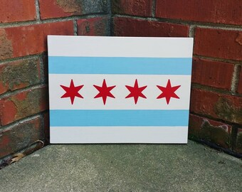 Chicago's Flag Wooden Sign