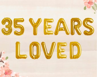 35 Years Loved Balloons