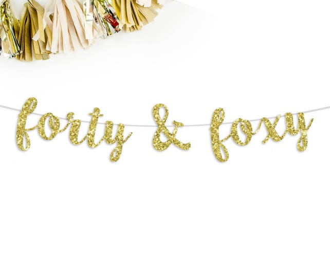 Forty Foxy Cursive Glitter Banner