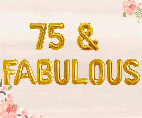 75 Fabulous Balloons 75th Birthday Party Decorations